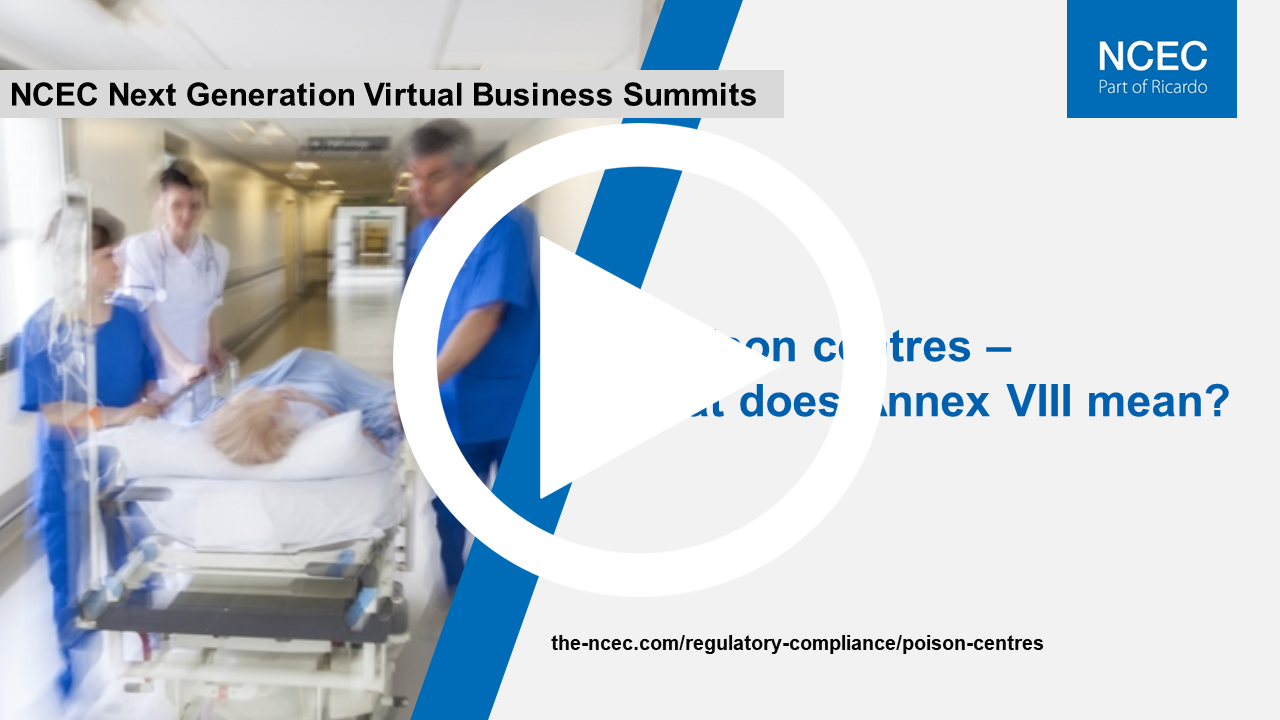 Next Generation Virtual Business Summit: Poison centres – what does Annex VIII mean?